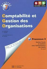 Comptabilité et gestion des organisations : processus 10, organisation du système d'information comptable et de gestion. Volume 2