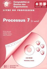Comptabilité et gestion des organisations, BTS 2e année. Volume 2, Processus 7 : détermination et analyse des coûts : 1re partie