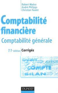 Comptabilité financière : comptabilité générale : corrigés