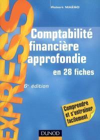 Comptabilité financière approfondie : en 28 fiches