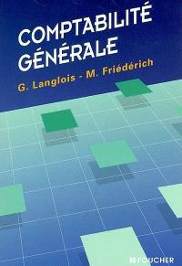 Comptabilité générale : enseignement comptable supérieur : mise à jour 2002, en conformité avec le nouveau plan comptable