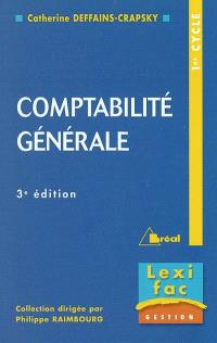 Comptabilité générale : principes, opérations courantes, opérations de régularisation, Etats financiers anglo-saxons