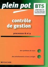 Contrôle de gestion : processus 8 et 9 : BTS comptabilité et gestion des organisations