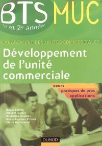 Développement de l'unité commerciale : BTS MUC (management des unités commerciales), 1re et 2e année