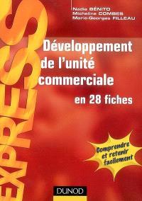 Développement de l'unité commerciale : en 28 fiches