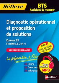 Diagnostic opérationnel et proposition de solutions : épreuve E5, mémo finalités 2, 3 et 4, BTS assistant de manager