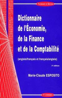 Dictionnaire de l'économie, de la finance et de la comptabilité : anglais-français et français-anglais