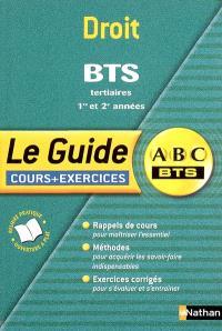 Droit BTS tertiaires 1re et 2e années : cours et exercices