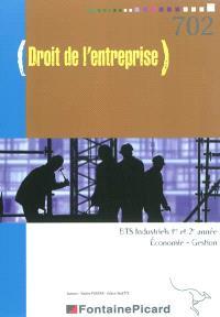 Droit de l'entreprise : BTS industriels, 1re et 2e année économie-gestion