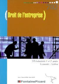 Droit de l'entreprise, BTS industriels 1re et 2e année économie-gestion