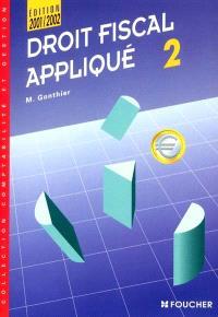 Droit fiscal appliqué. Volume 2