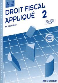 Droit fiscal appliqué. Volume 2, Corrigés