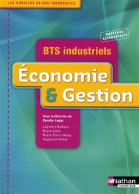 Economie & gestion : BTS industriels : nouveaux référentiels