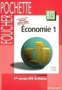 Economie 1 : 1re année BTS tertiaires