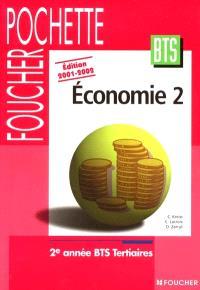 Economie 2 : 2e année BTS tertiaires