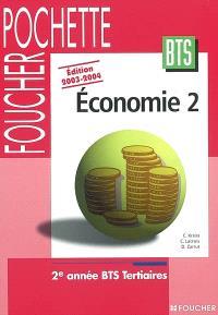 Economie 2, BTS tertiaire, 2e année