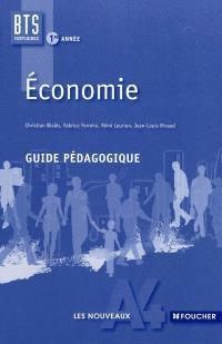 Economie BTS tertiaires 1re année : guide pédagogique