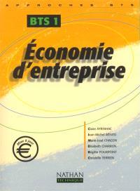 Economie d'entreprise : BTS 1re année élève : livre de l'élève