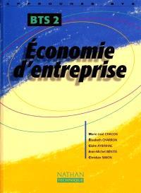 Economie d'entreprise : BTS 2ème année : livre de l'élève