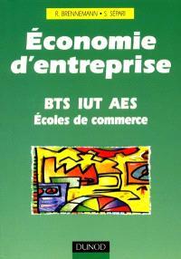 Economie d'entreprise : BTS, IUT, AES, écoles de commerce