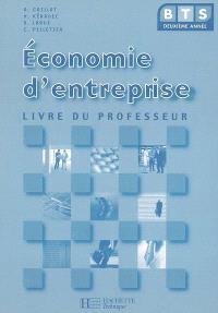 Economie d'entreprise BTS 2e année : livre du professeur