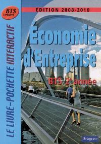 Economie d'entreprise BTS tertiaires 2e année : manuel de l'élève