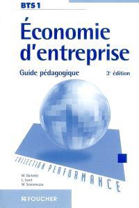 Economie d'entreprise, BTS 1 : guide pédagogique
