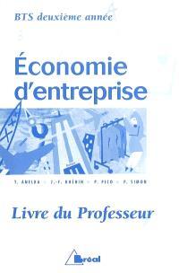 Economie d'entreprise, BTS 2e année : livre du professeur