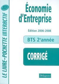 Economie d'entreprise, BTS tertiaires 2e année : corrigé, livre du professeur