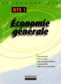 Economie générale : BTS 1re année : livre de l'élève