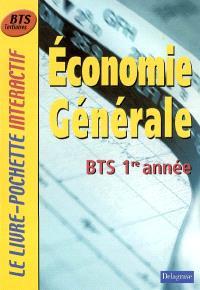 Economie générale BTS 1re année : livre de l'élève