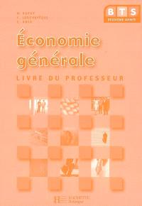 Economie générale BTS 2e année : livre du professeur