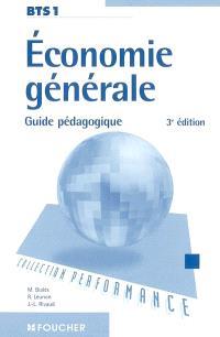 Economie générale, BTS 1 : guide pédagogique