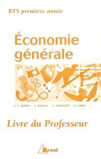Economie générale, BTS 1re année : livre du professeur