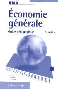 Economie générale, BTS 2 : guide pédagogique
