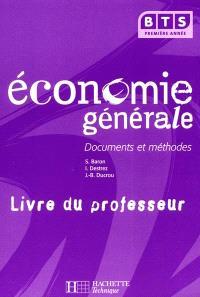 Economie générale, BTS, 1re année : livre du professeur