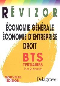 Economie générale, économie d'entreprise, droit BTS tertiaires 1re et 2e années
