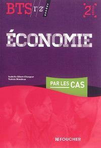 Economie par les cas, BTS 1re et 2e années