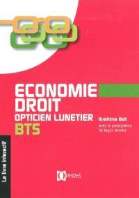 Economie-droit, BTS opticien lunetier : le livre interactif