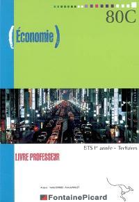 Economie, BTS 1re année tertiaires : livre professeur