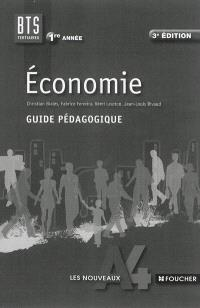 Economie, BTS tertiaires 1re année : guide pédagogique