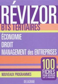 Economie, droit, management des entreprises : BTS tertiaires : nouveaux programmes