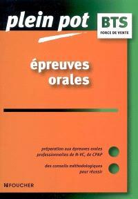 Epreuves orales : préparation au épreuves orales professionnelles de N-VC, de NPAP : force de vente