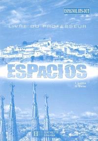 Espacios, espagnol BTS-DUT : livre du professeur
