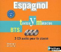 Espagnol, textos y métodos, BTS, vers B2 : 3 CD audio pour la classe