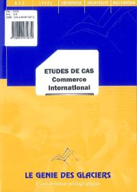 Etudes de cas BTS : commerce international