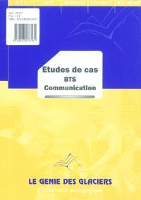 Etudes de cas BTS : communication
