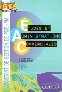 Etudes et administrations commerciales : pôle 3 : assistant de gestion de PME-PMI