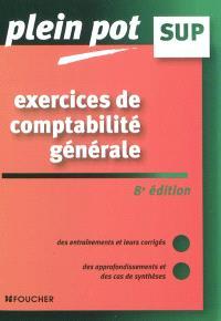 Exercices de comptabilité générale : enseignement supérieur, BTS, DUT tertiaires
