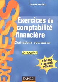 Exercices de comptabilité générale : opérations courantes